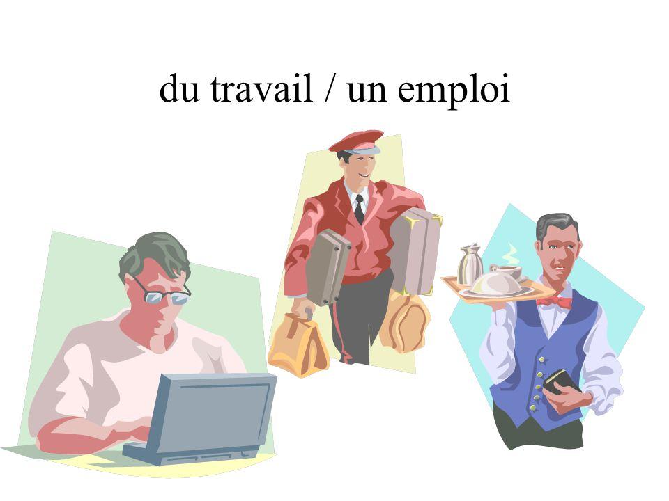 du travail / un emploi