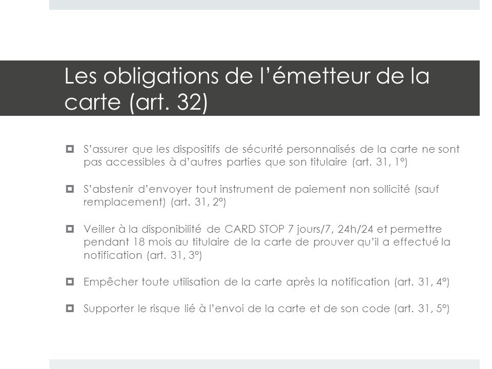 Les obligations de l'émetteur de la carte (art.