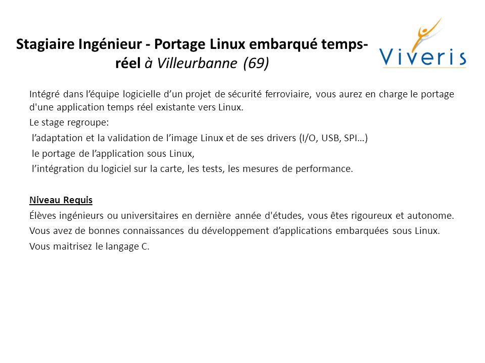 Stagiaire Ingénieur – Séquenceur pour système temps-réelà Grenoble (38) Intégré dans notre équipe Vérification & Validation, vous aurez la charge de développer un séquenceur générique pour plateforme temps-rée de type PXI/CompactRIO de National Instruments.