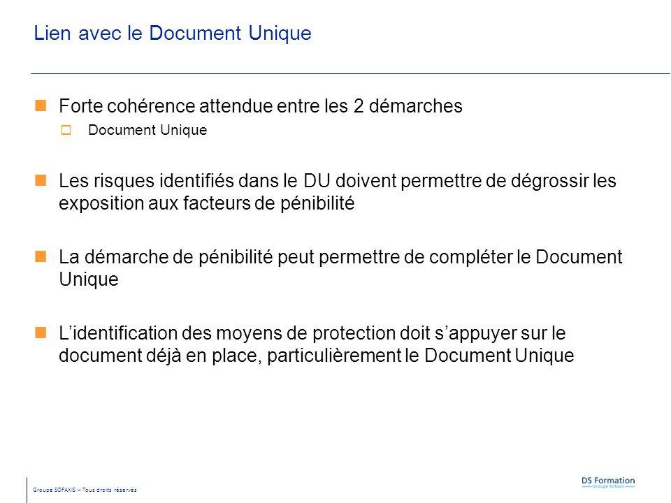 Groupe SOFAXIS – Tous droits réservés Lien avec le Document Unique Forte cohérence attendue entre les 2 démarches  Document Unique Les risques identi