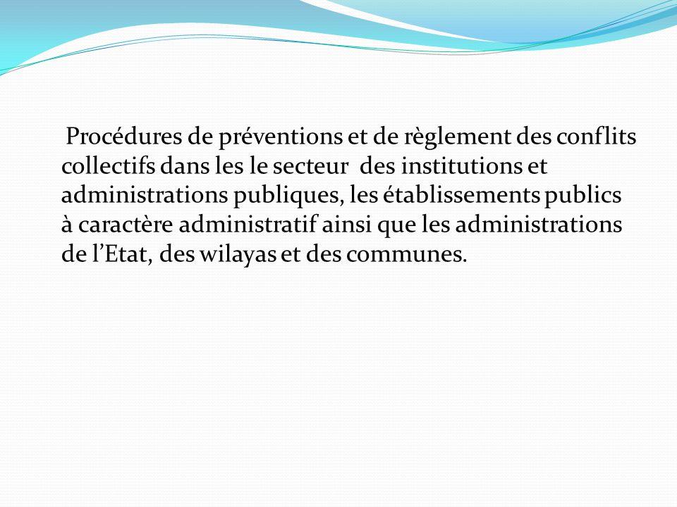 Procédures de préventions et de règlement des conflits collectifs dans les le secteur des institutions et administrations publiques, les établissement