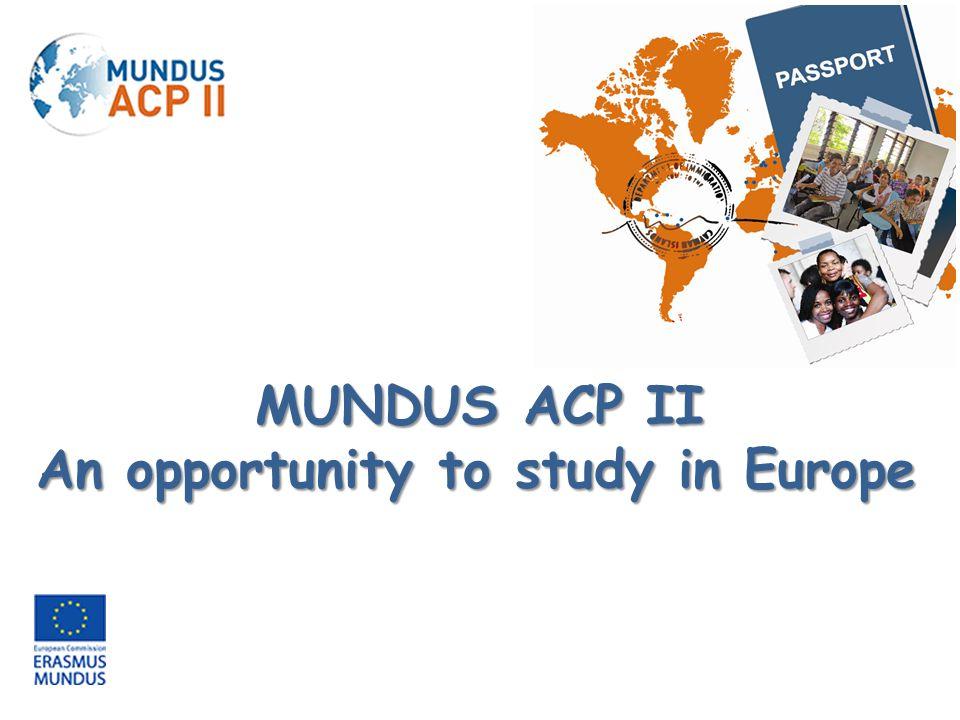 Le programme Erasmus Mundus 2009-2013 est un programme de coopération et de mobilité dans le domaine de l enseignement supérieur, mis en œuvre par l'Agence pour l'Éducation, l'audiovisuel et la culture (EACEA).