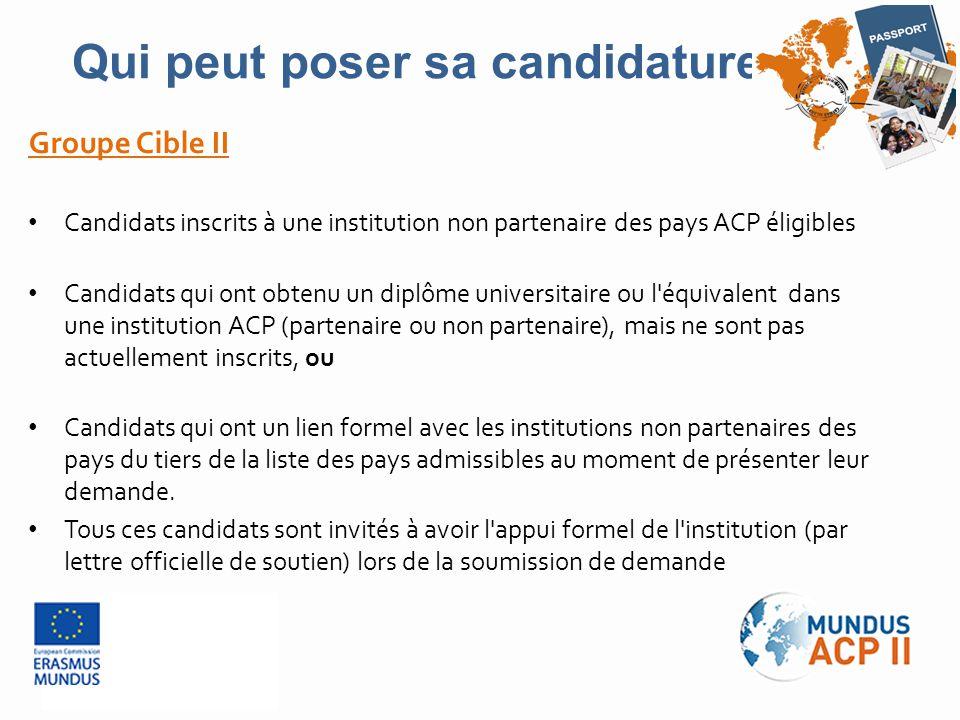 Groupe Cible II Candidats inscrits à une institution non partenaire des pays ACP éligibles Candidats qui ont obtenu un diplôme universitaire ou l'équi