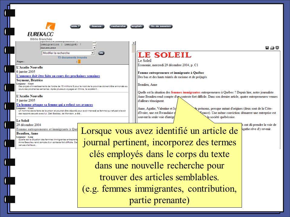 Lorsque vous avez identifié un article de journal pertinent, incorporez des termes clés employés dans le corps du texte dans une nouvelle recherche po