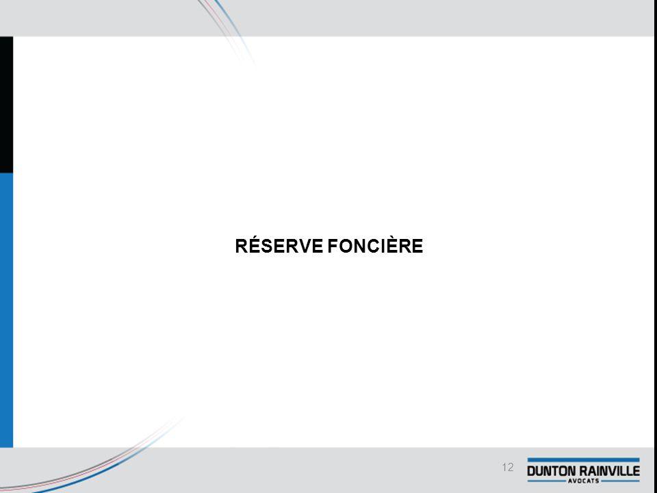 RÉSERVE FONCIÈRE 12