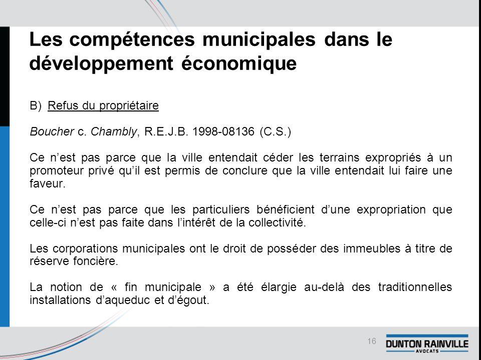 Les compétences municipales dans le développement économique B)Refus du propriétaire Boucher c.
