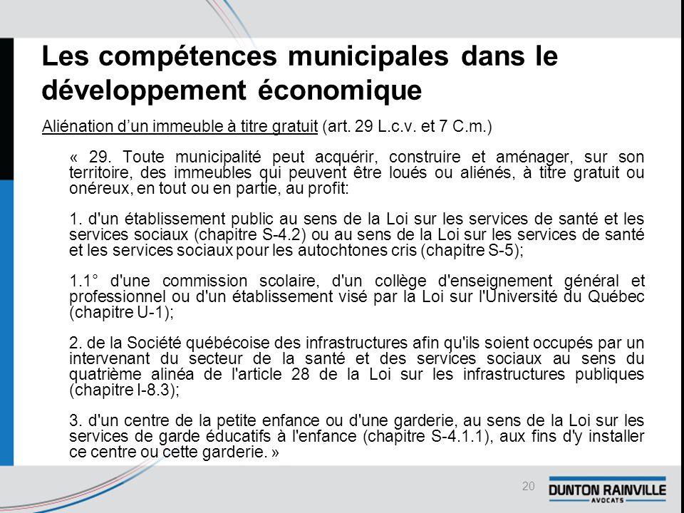 Les compétences municipales dans le développement économique Aliénation d'un immeuble à titre gratuit (art.