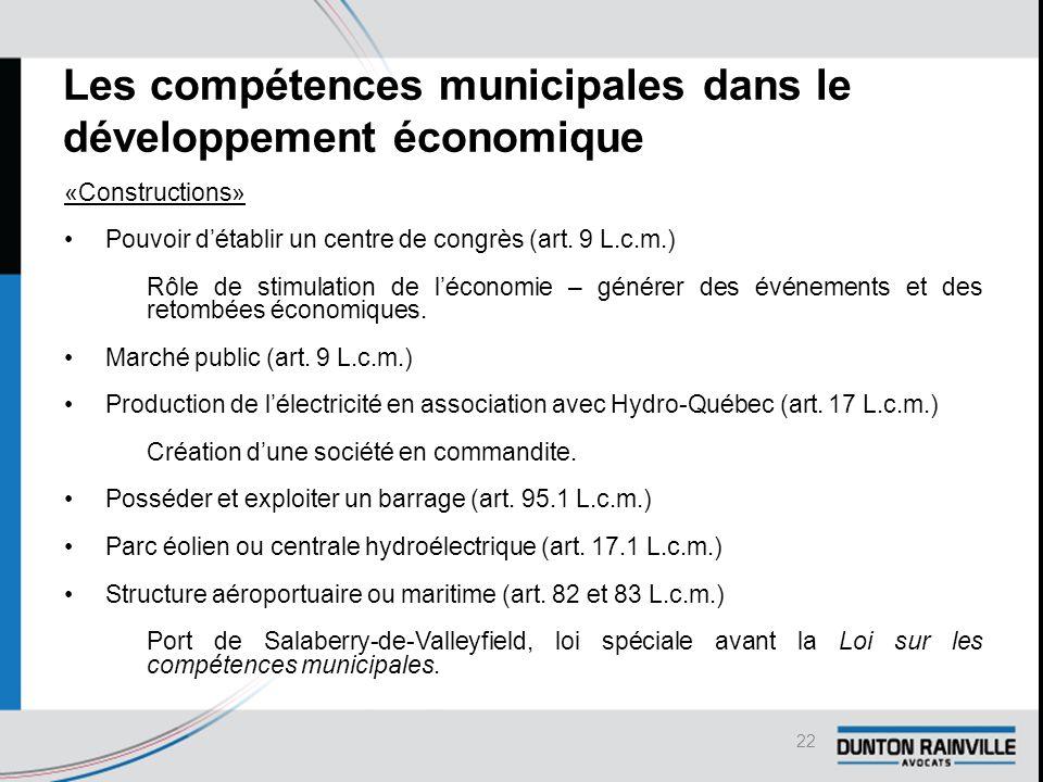 Les compétences municipales dans le développement économique «Constructions» Pouvoir d'établir un centre de congrès (art.