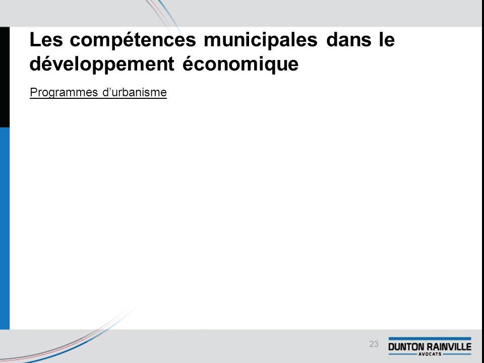 Les compétences municipales dans le développement économique Programmes d'urbanisme 23