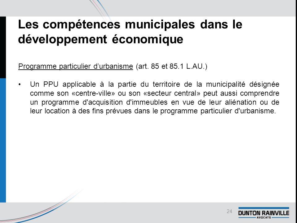 Les compétences municipales dans le développement économique Programme particulier d'urbanisme (art.