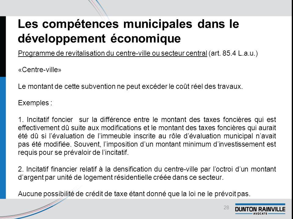 Les compétences municipales dans le développement économique Programme de revitalisation du centre-ville ou secteur central (art.