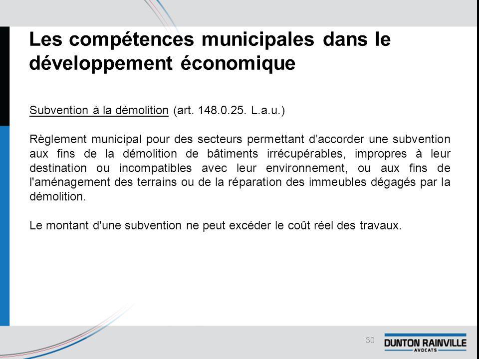 Les compétences municipales dans le développement économique Subvention à la démolition (art.