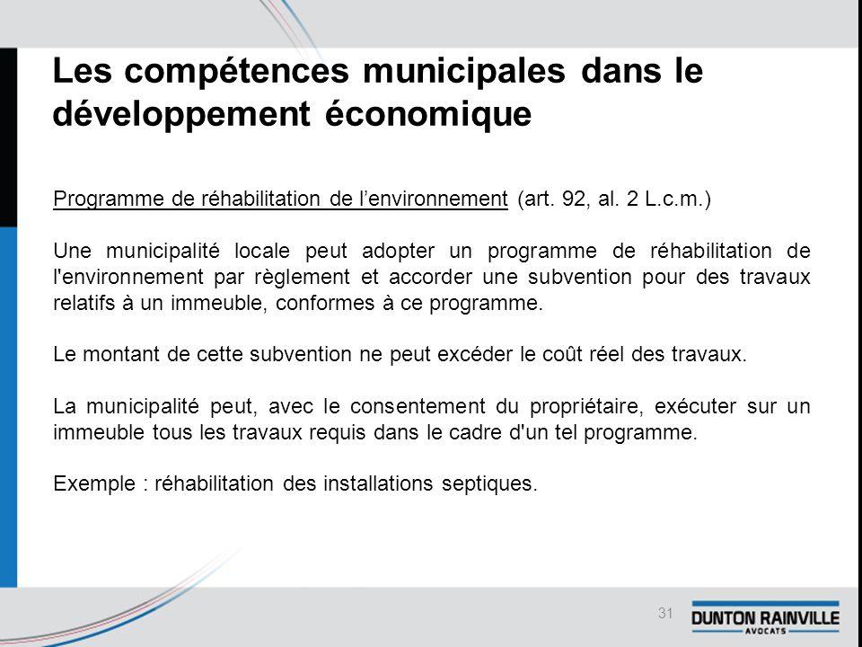 Les compétences municipales dans le développement économique Programme de réhabilitation de l'environnement (art.