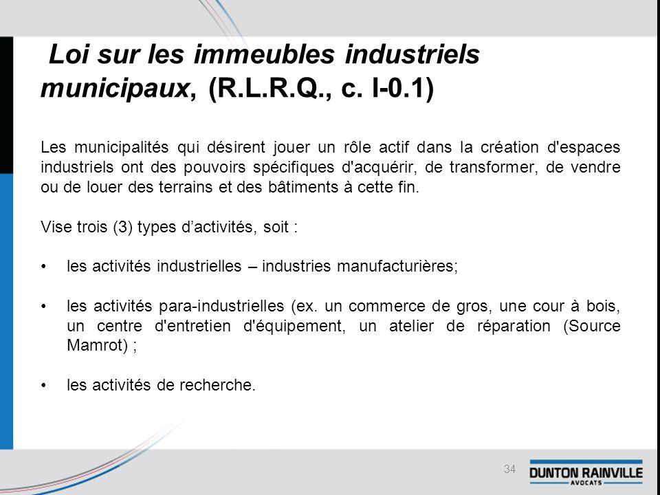 Loi sur les immeubles industriels municipaux, (R.L.R.Q., c.