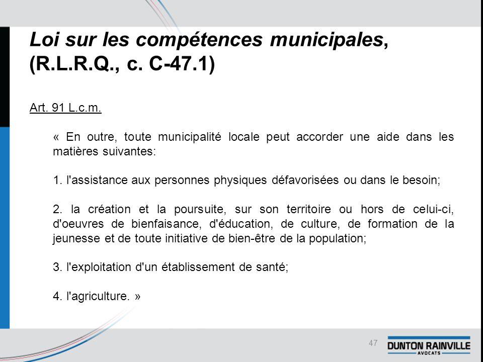 Loi sur les compétences municipales, (R.L.R.Q., c.