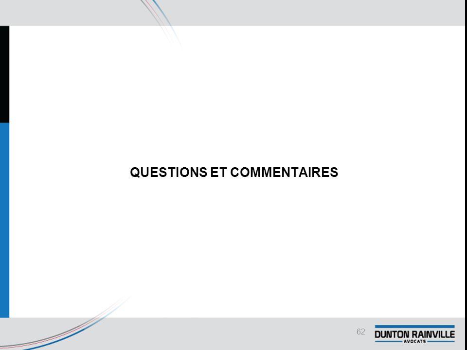 QUESTIONS ET COMMENTAIRES 62