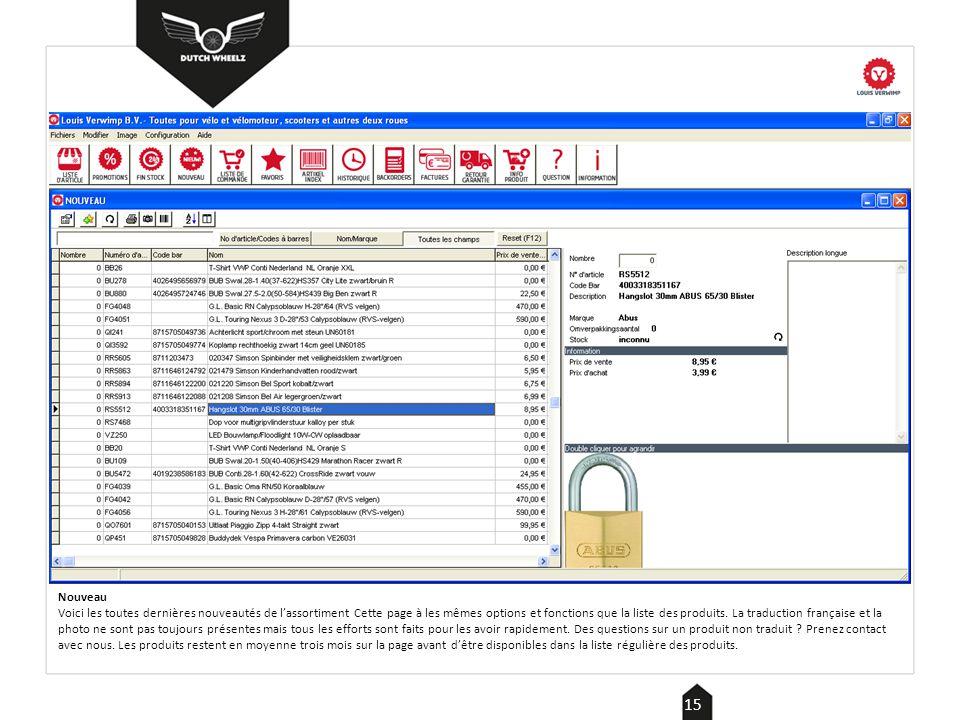 Informations Vous trouvez ici aussi bien les informations générales que les informations clients.