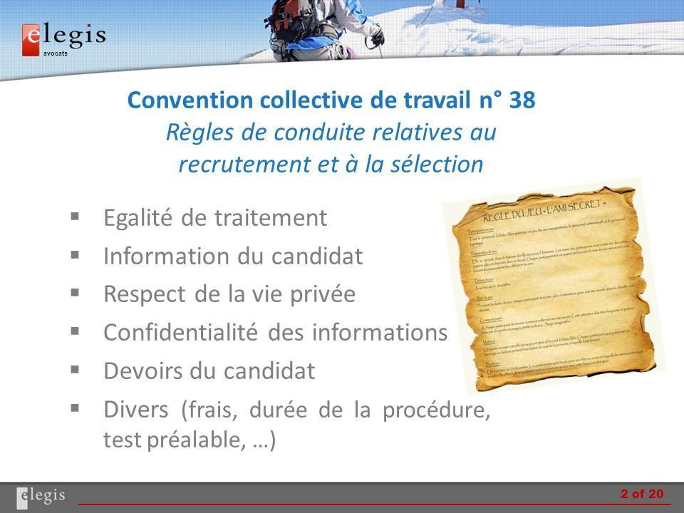 avocats Convention collective de travail n° 38 Règles de conduite relatives au recrutement et à la sélection  Egalité de traitement  Information du