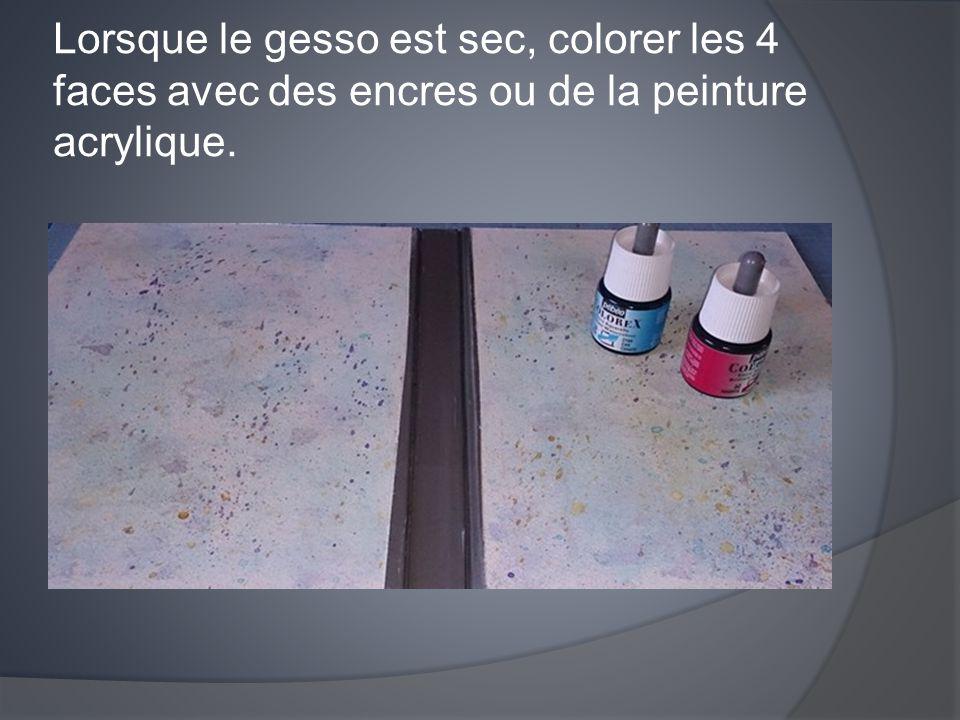 Lorsque le gesso est sec, colorer les 4 faces avec des encres ou de la peinture acrylique.