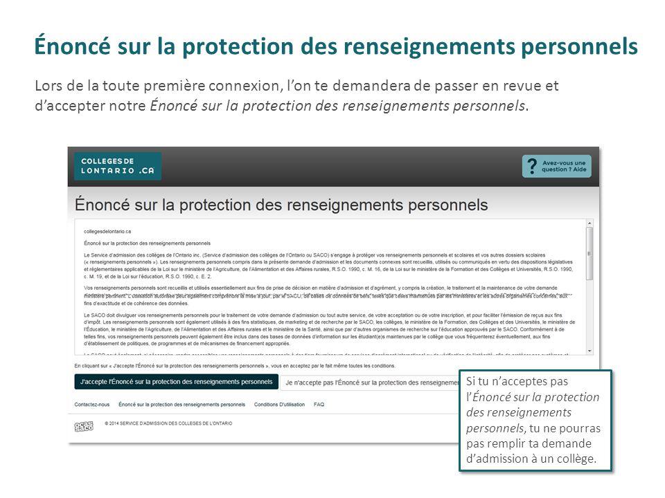 Énoncé sur la protection des renseignements personnels Si tu n'acceptes pas l'Énoncé sur la protection des renseignements personnels, tu ne pourras pa