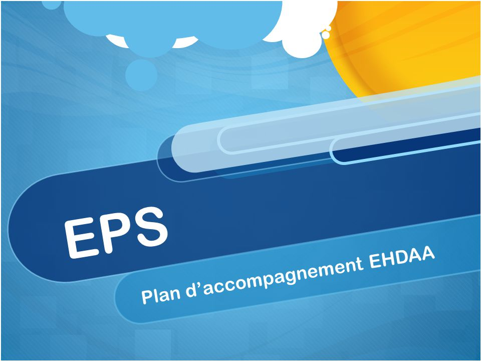 EPS Plan d'accompagnement EHDAA