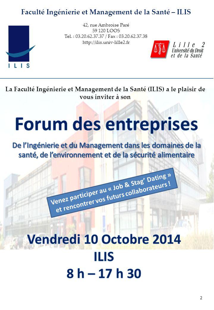 Faculté Ingénierie et Management de la Santé – ILIS 42, rue Ambroise Paré 59 120 LOOS Tel.
