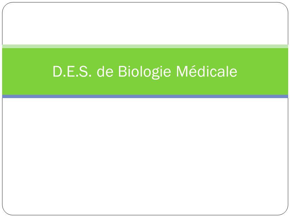 D.E.S. de Biologie Médicale