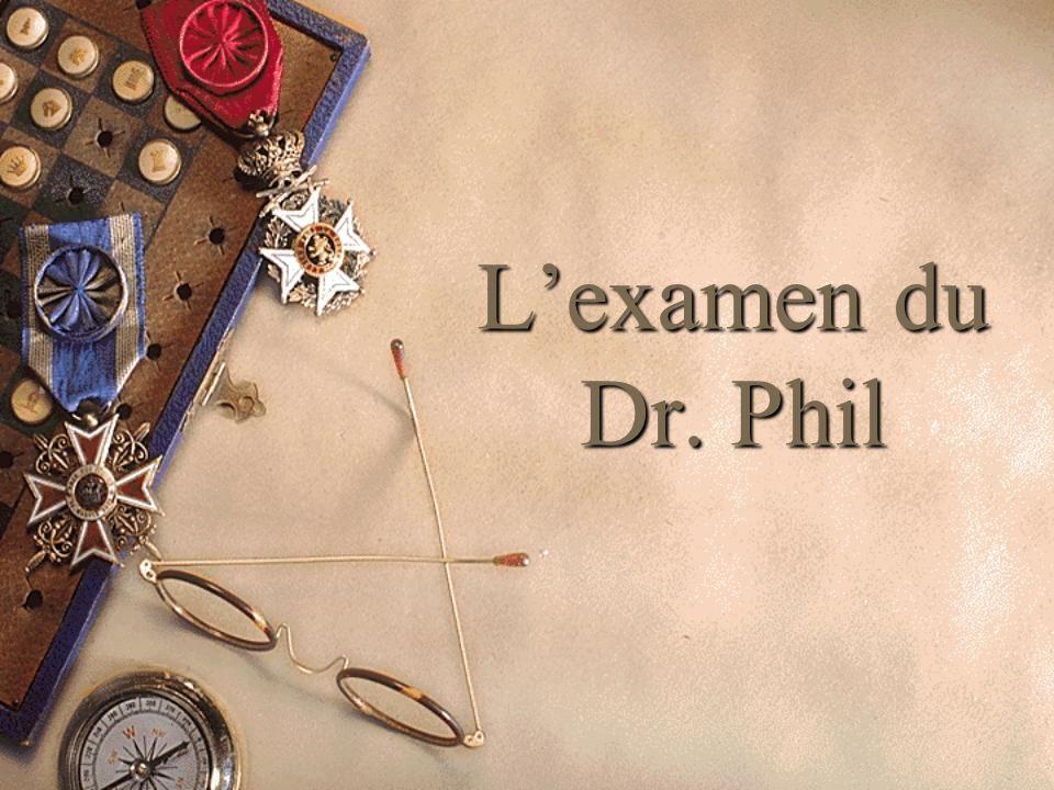 L'examen du Dr. Phil