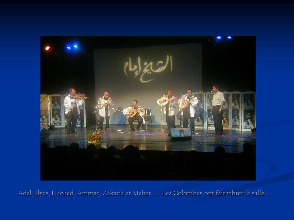 Adel, Ilyes, Hached, Ammar, Zakaria et Meher... Les Colombes ont fait vibrer la salle...