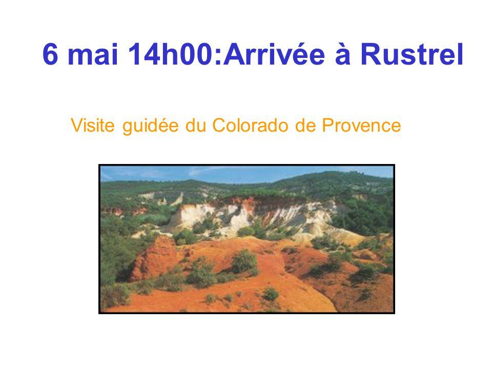 6 mai 14h00:Arrivée à Rustrel Visite guidée du Colorado de Provence