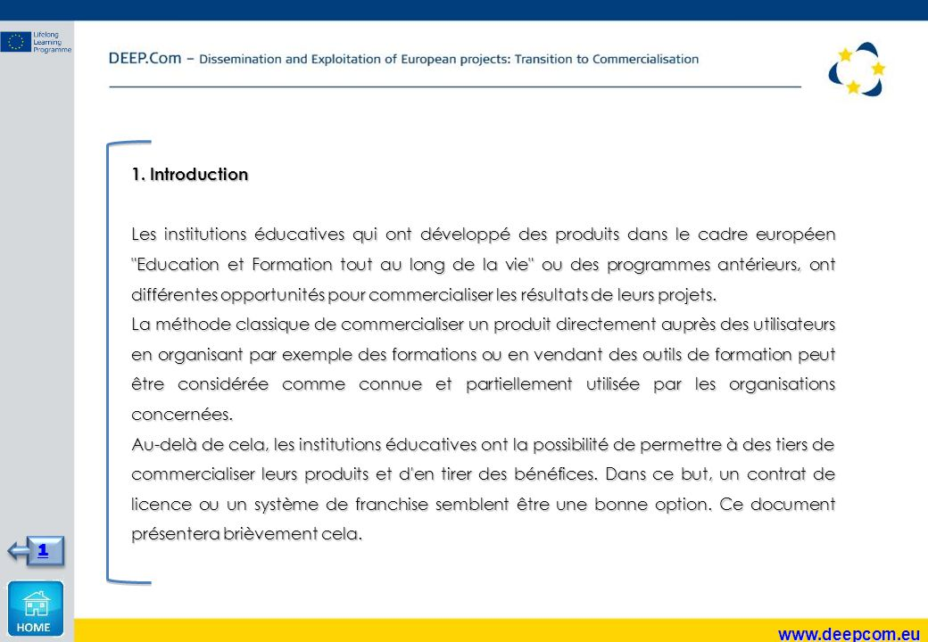 1. Introduction Les institutions éducatives qui ont développé des produits dans le cadre européen