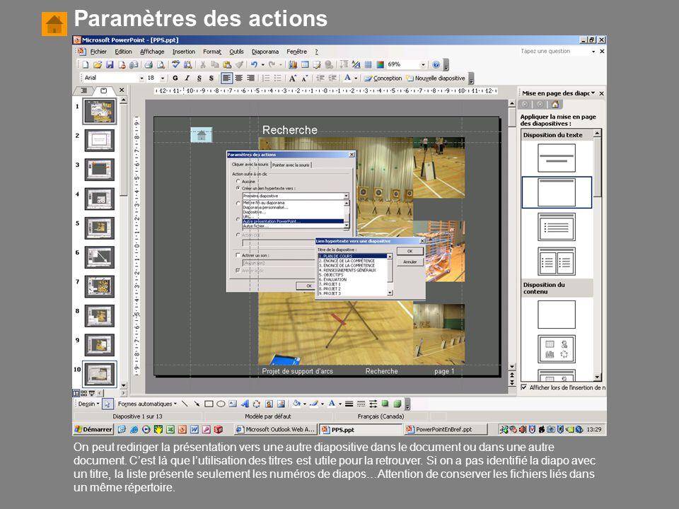 On peut rediriger la présentation vers une autre diapositive dans le document ou dans une autre document. C'est là que l'utilisation des titres est ut