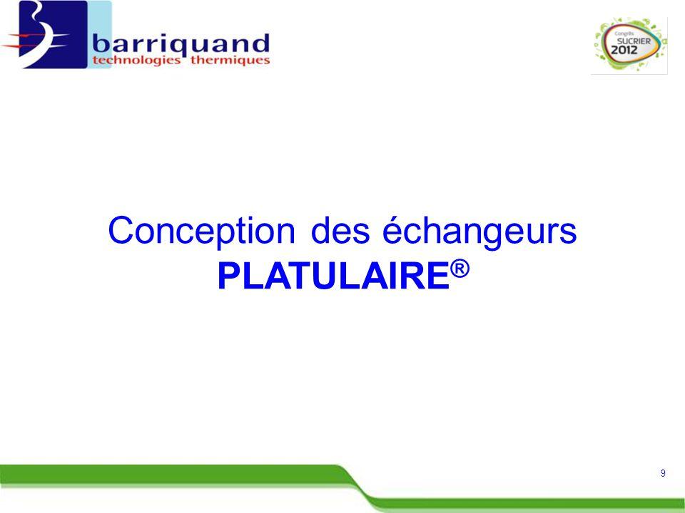 Conception des échangeurs PLATULAIRE ® 9