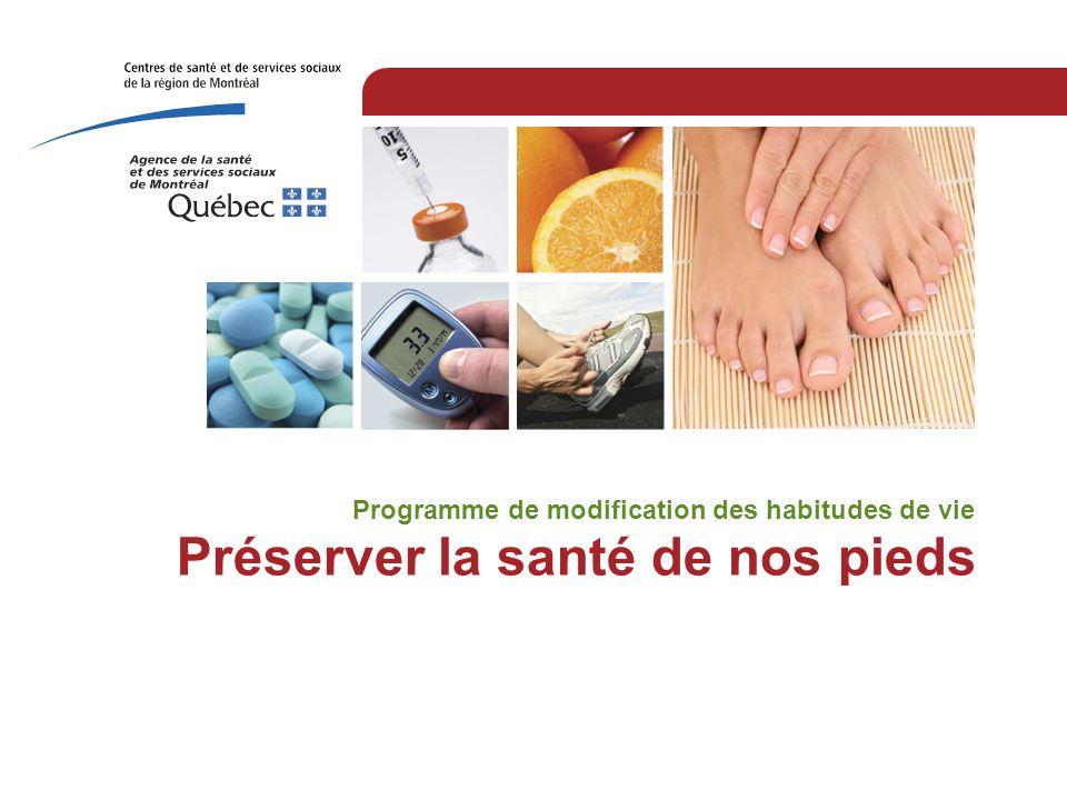 Préserver la santé de nos pieds Programme de modification des habitudes de vie
