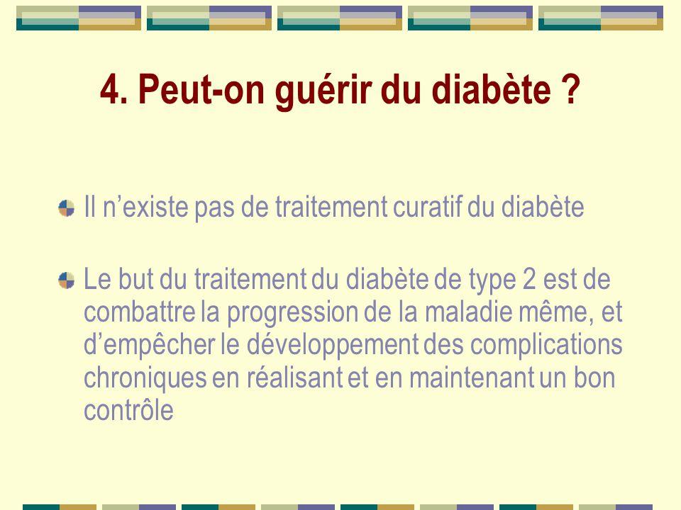 4.Peut-on guérir du diabète .