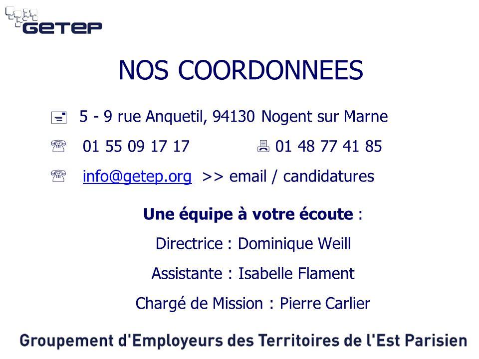 NOS COORDONNEES  5 - 9 rue Anquetil, 94130 Nogent sur Marne  01 55 09 17 17  01 48 77 41 85  info@getep.org >> email / candidaturesinfo@getep.org