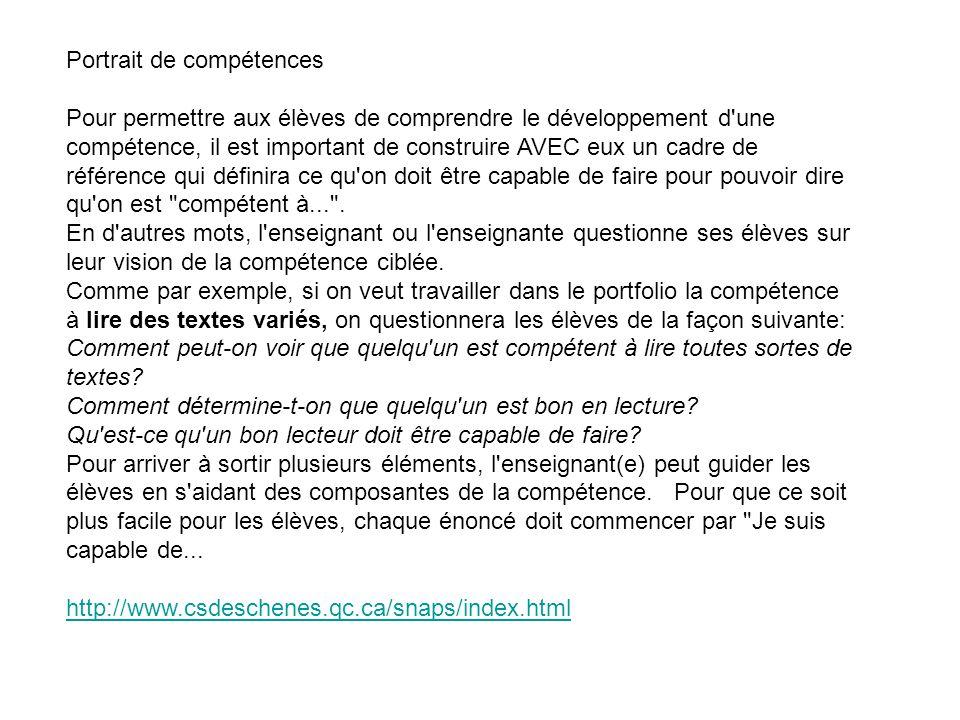 Portrait de compétences Pour permettre aux élèves de comprendre le développement d'une compétence, il est important de construire AVEC eux un cadre de