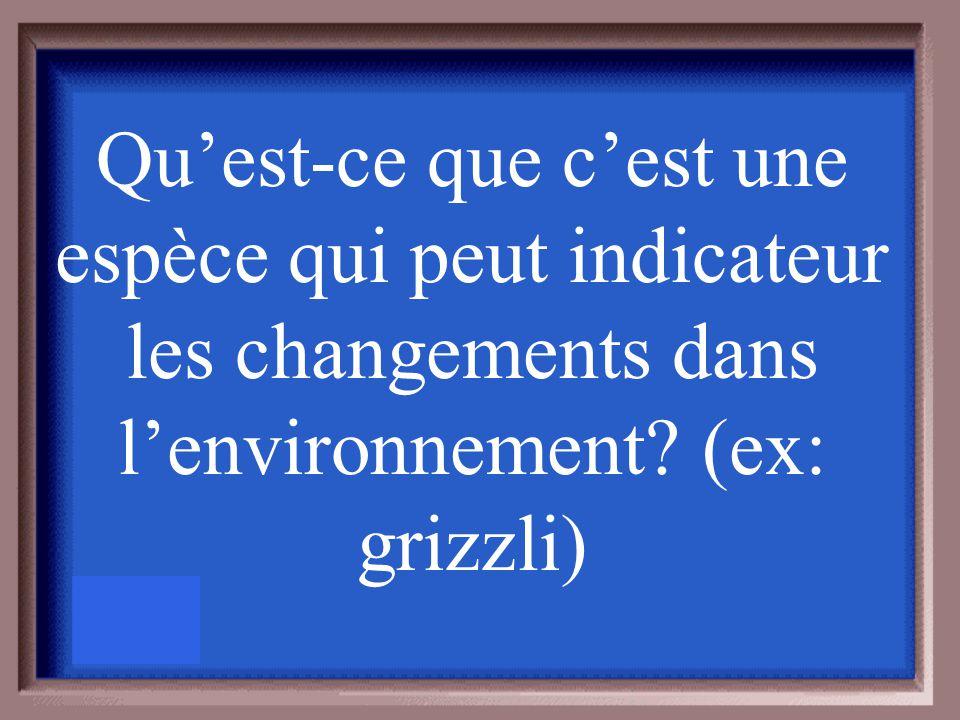 Donner une définition d'une espèce bio- indicatrice et donner un exemple.