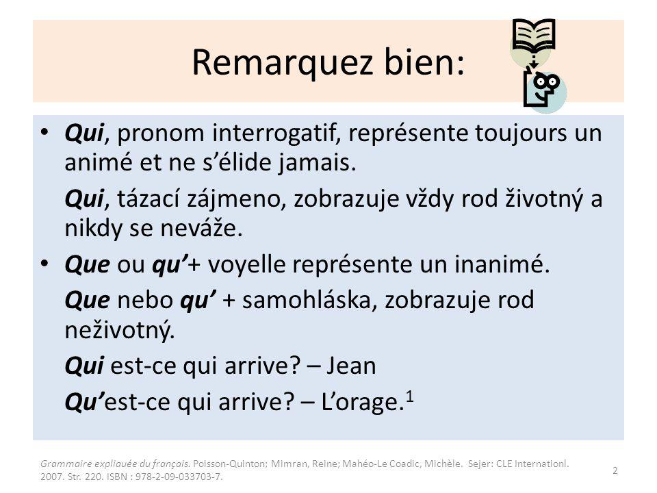 1.Exercice: Utvoř věty pomocí est-ce que Qui est-ce qui...