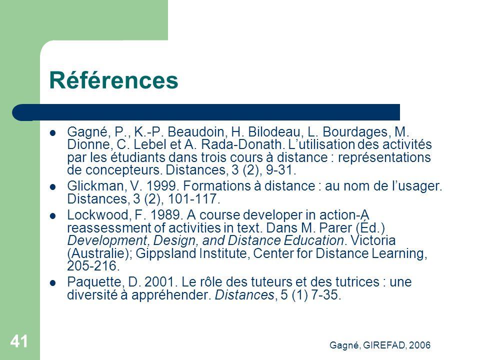 Gagné, GIREFAD, 2006 41 Références Gagné, P., K.-P.