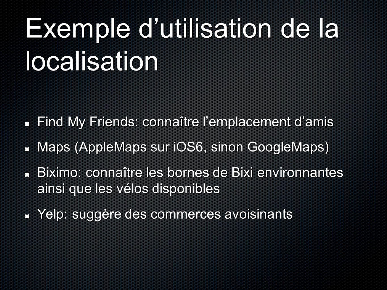Find My Friends: connaître l'emplacement d'amis Maps (AppleMaps sur iOS6, sinon GoogleMaps) Biximo: connaître les bornes de Bixi environnantes ainsi q