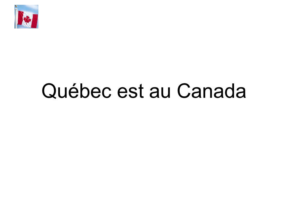 Québec est au Canada