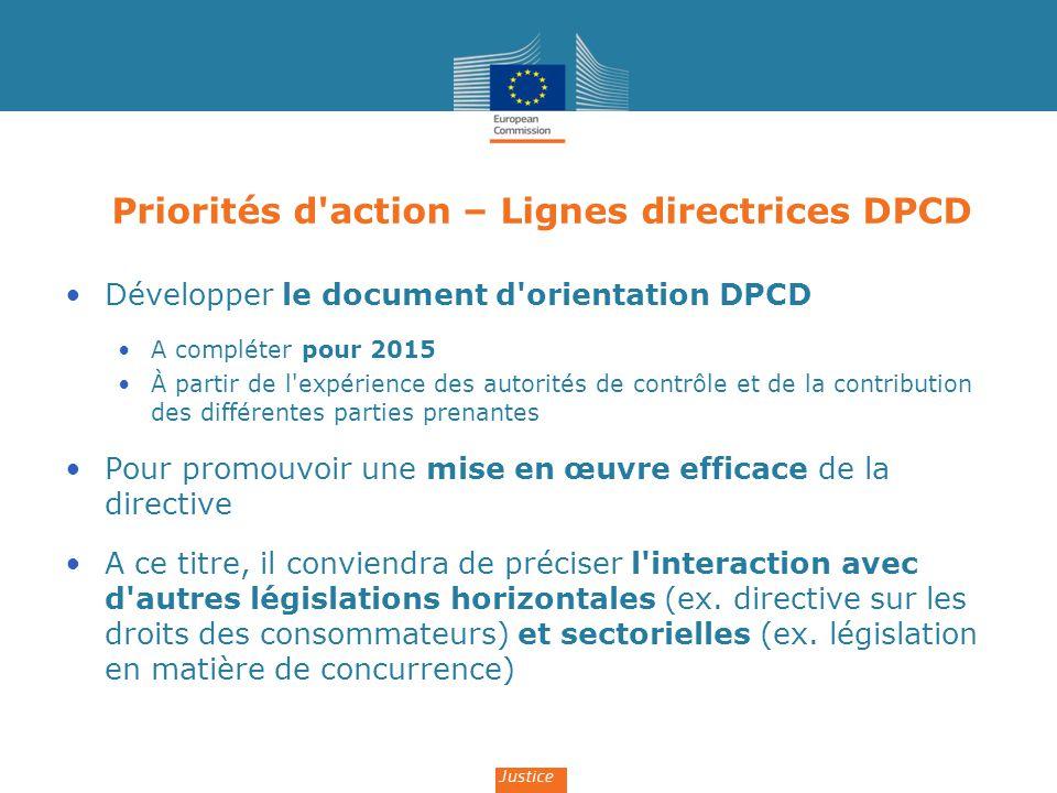Priorités d'action – Lignes directrices DPCD Développer le document d'orientation DPCD A compléter pour 2015 À partir de l'expérience des autorités de