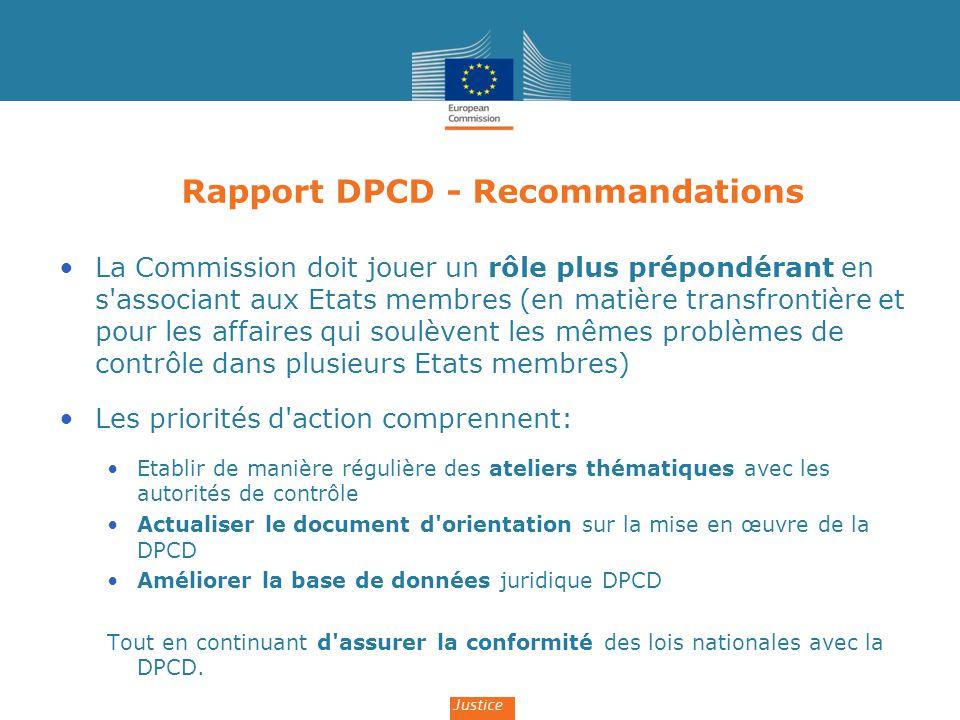 Rapport DPCD - Recommandations La Commission doit jouer un rôle plus prépondérant en s'associant aux Etats membres (en matière transfrontière et pour