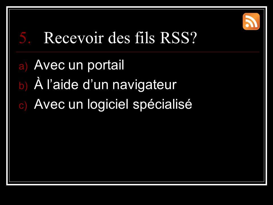 5.Recevoir des fils RSS.