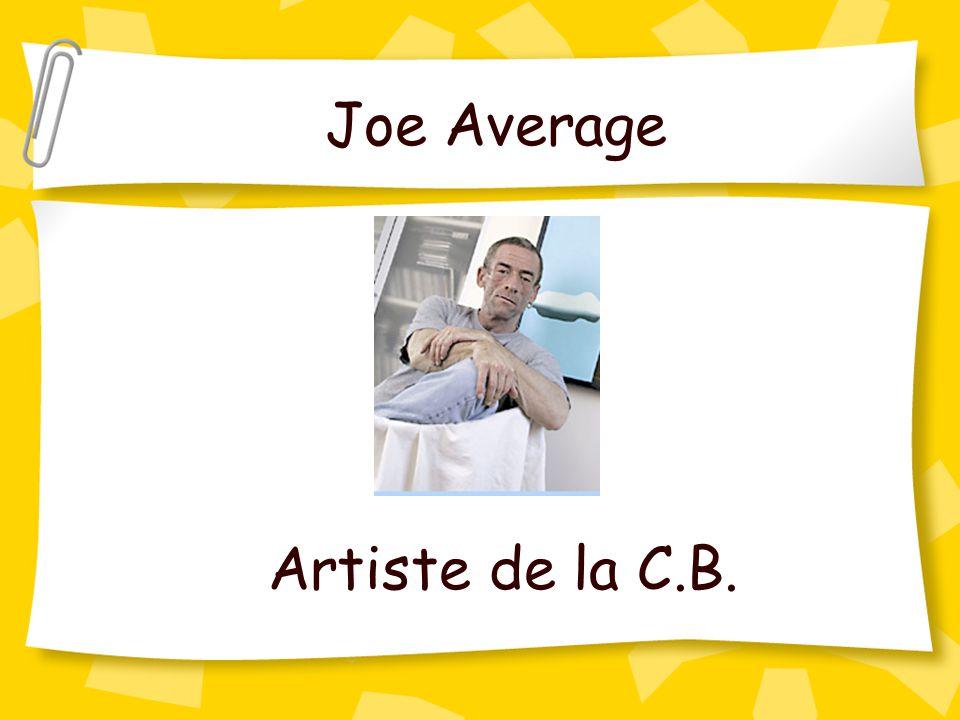 Joe Average Artiste de la C.B.