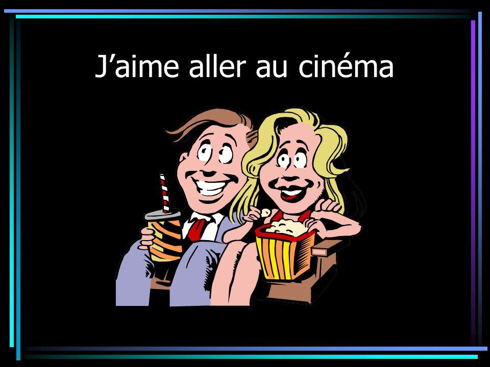 J'aime aller au cinéma