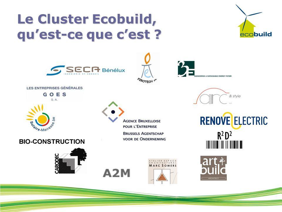 Le Cluster Ecobuild, qu'est-ce que c'est ?