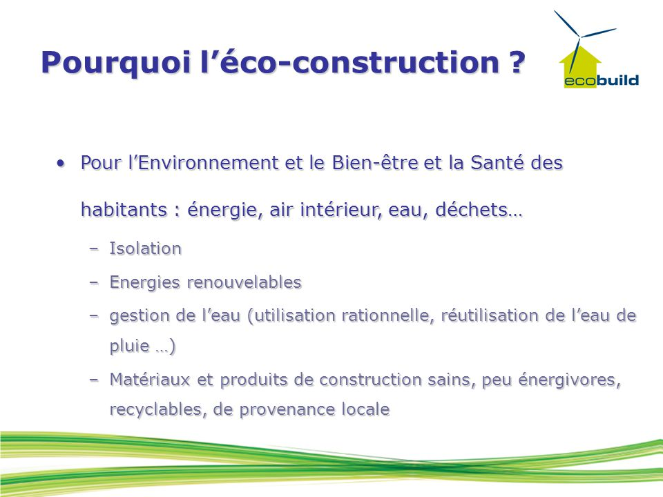 Pourquoi l'éco-construction .