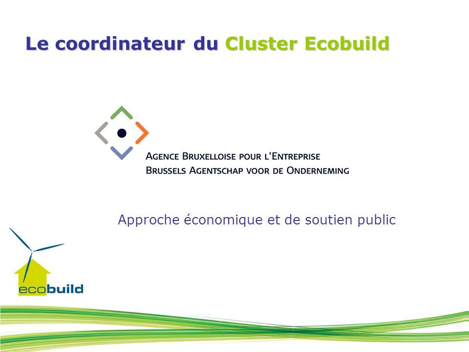 Le coordinateur du Cluster Ecobuild Approche économique et de soutien public